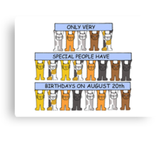 Cats celebrating a birthday on August 20th Canvas Print