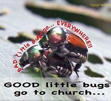 Bad little bugs go everywhere… by Mark Edw Lodge