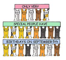Cats celebrating birthdays on September 5th. by KateTaylor