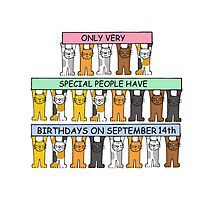 Cats celebrating birthdays on September 14th. Photographic Print