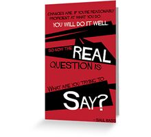 What Say You? Greeting Card
