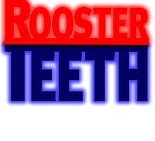 Rooster Teeth by FloppyNovice