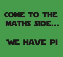 Come to the Maths side.. We have Pi Kids Clothes