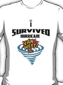 I Survived Hurricane Van West 2014 - Dubfotos Design T-Shirt