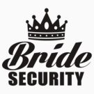 Bride Security by roderick882