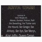 The Arya Wars by ArtichokesQueen