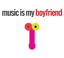 Music Is My Boyfriend by ak4e
