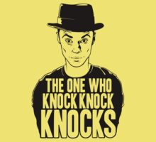 The One Who Knock Knock Knocks by luminauts
