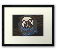 Puggy Bandito Framed Print
