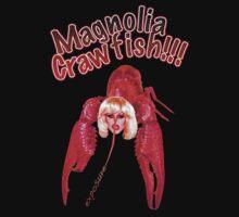 MAGNOLIA CRAWFISH!!!! T-Shirt