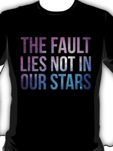 The Fault Lies Not in Our Stars T-Shirt