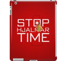Stop, Hjalmar Time iPad Case/Skin