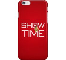 Show Time iPhone Case/Skin