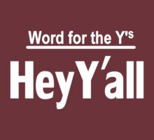 Hey Y'all by Paducah