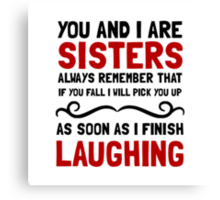 Sisters Laughing Canvas Print