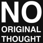 No Original Thought by TheRandomFactor