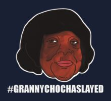 #GRANNYCHOCHASLAYED by JERYMI