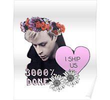 Dane DeHaan - I Ship Us Poster