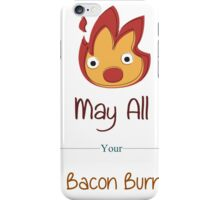May All Your Bacon Burn iPhone Case/Skin