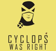 CYCLOPS WAS RIGHT (Black print) by Bloodysender