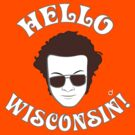 Hyde: Hello Wisconsin! by Bloodysender