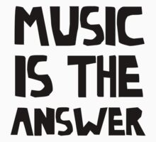 Music Is The Answer by SamanthaMirosch