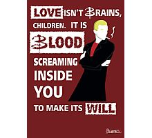 Love is Blood Photographic Print