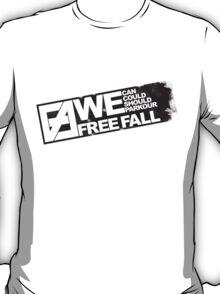WE FREE FALL T-Shirt