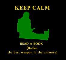 KEEP CALM & read a book by Alrescha