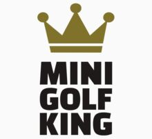 Minigolf King by Designzz