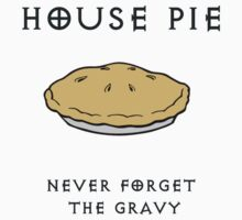House Pie by Danny