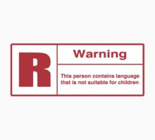 Rated R: Language Warning by Dumpsterwear