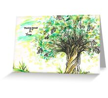 Money  grows on Trees Greeting Card