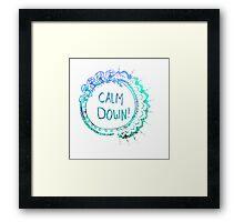 Calm Down (in blue swirl) Framed Print