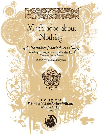 Shakespeare's Much Ado About Nothing Front Piece by Sally McLean