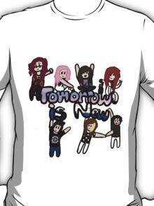 Tomorrow Is New T-Shirt