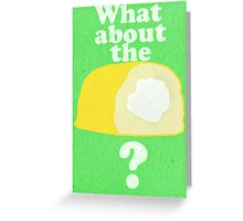 What About The Twinkie? Print / Iphone / Ipod / Ipad Greeting Card
