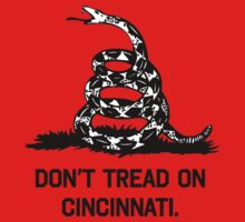 DON'T TREAD ON CINCINNATI by Mark Omlor