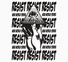 Resist The New World Order by IlluminNation