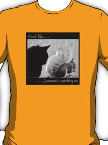 Someone's Watching Over Me T-Shirt
