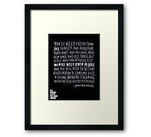 You'll need coffee shops and sunsets... Framed Print