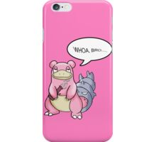 WHOA, BRO... iPhone Case/Skin
