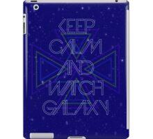 Keep calm and watch galaxy iPad Case/Skin
