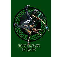 Break Bad (Dance of Mischief) Photographic Print