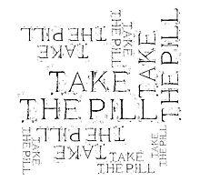 Take the Pill by McArtistic