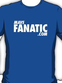 Mavs Fanatic - Self Title T-Shirt