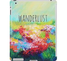 WANDERLUST Colorful Abstract Floral Nature Hipster Typography Adventure Painting iPad Case/Skin