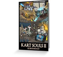 Kart Souls II Greeting Card