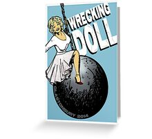 Wrecking Doll (blue) Greeting Card