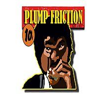 Plump Friction Photographic Print